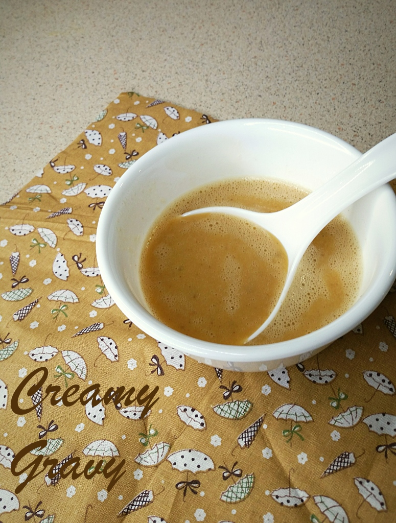 Creamy gravy